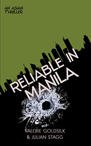 Reliable in Manila: An Asian Thriller (The Reliable Man Series Book Book 7) (English Edition)