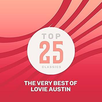 Top 25 Classics - The Very Best of Lovie Austin