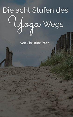 Die acht Stufen des Yogawegs
