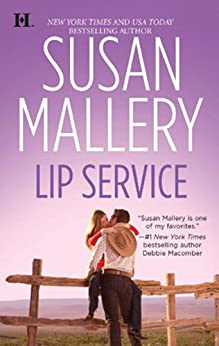 Lip Service (Lone Star Sisters Book 2) by [Susan Mallery]