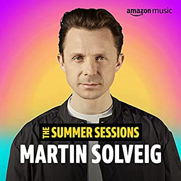 Martin Solveig Summer Session