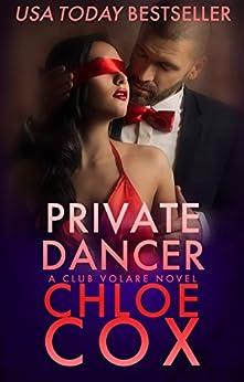 Private Dancer (Club Volare Book 12) by [Chloe Cox]