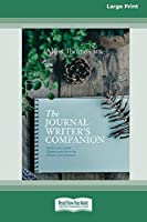 The Journal Writer's Companion (16pt Large Print Edition)