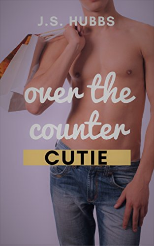 Over the Counter Cutie (Desperate Urban Straight Twinks Book 5) (English Edition)