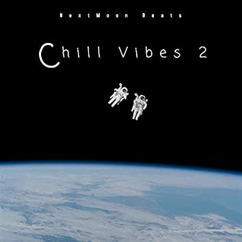 Chill Vibes 2.