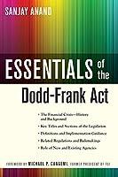 Essentials of the Dodd-Frank Act (Essentials Series)