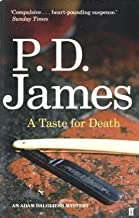 A Taste for Death by James, Baroness P. D. (2010)