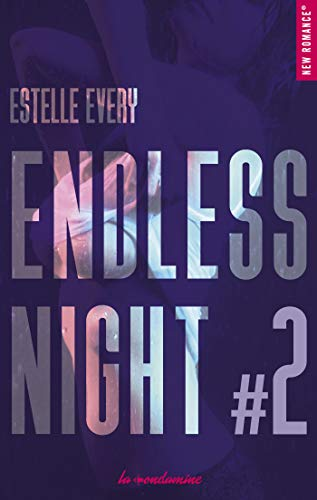 Endless night - tome 2 par [Estelle Every]