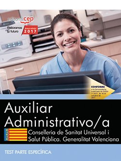 Auxiliar Administrativo/a. Conselleria de Sanitat Universal i Salut Pública. Generalitat Valenciana. Test Parte Específica