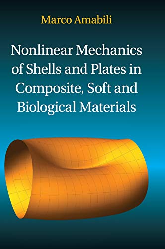 Nonlinear Mechanics of Shells and Plates in Composite, Soft and Biological Materials
