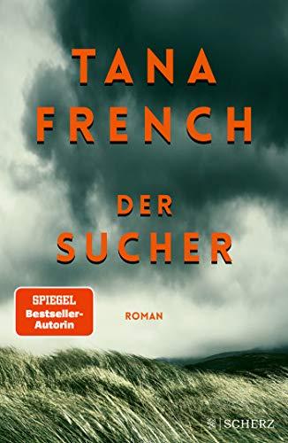 Buchseite und Rezensionen zu 'Der Sucher: Roman. Der New-York-Times-Bestseller' von Tana French