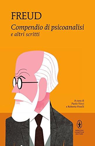 Compendio di psicoanalisi e altri scritti