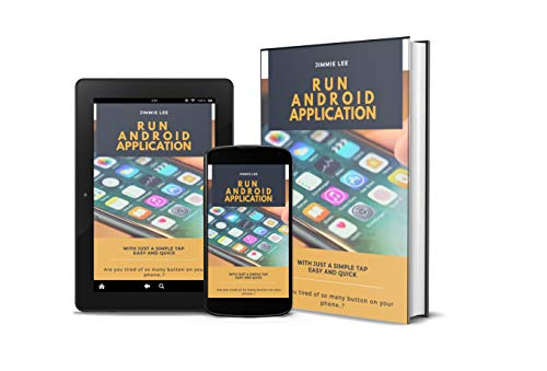 Run Android Applications With Just A Simple Tap: Are you tired of so many button on your Android? organized and run with this simple step.. (English Edition)