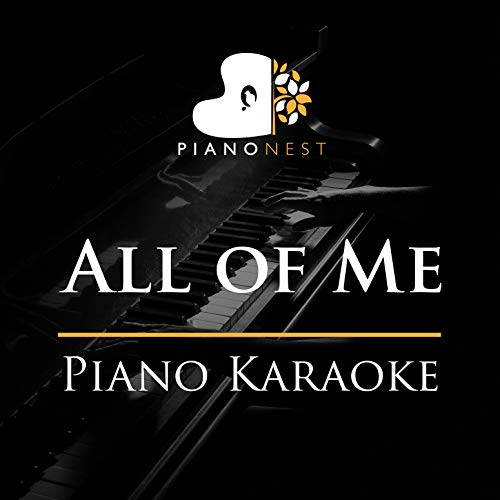 All of Me (Piano Karaoke)