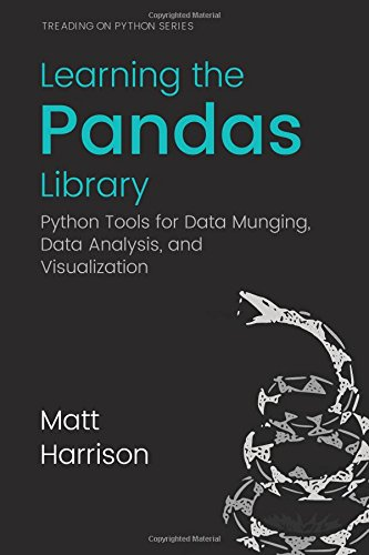 Learning the Pandas Library: Python Tools for Data Munging, Analysis, and Visual Front Cover