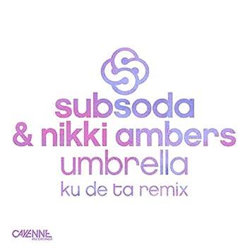 Umbrella (Ku De Ta Remixes)