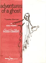 Adventures of a Ghost for Solo Piano (David Carr Glover Piano Library)