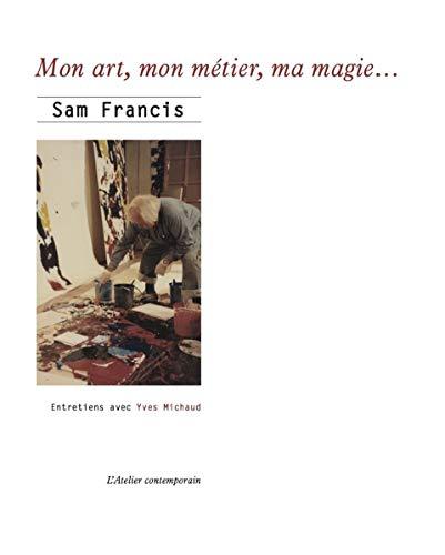 Mon art, mon métier, ma magie...
