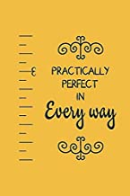 """Practically Perfect: Mary Poppins Notebook, Journal for Writing, Size 6"""" x 9"""", 164 Pages"""