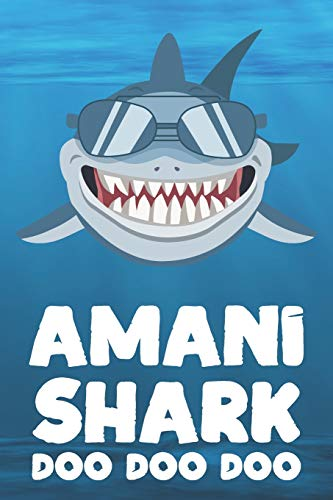 Amani - Shark Doo Doo Doo: Blank Ruled Name Personalized & Customized Shark Notebook Journal for Boys & Men. Funny Sharks Desk Accessories Item for ... Supplies, Birthday & Christmas Gift for Men.