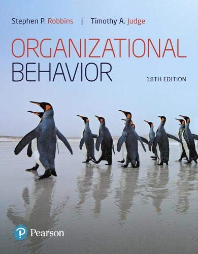 Compare Textbook Prices for Organizational Behavior What's New in Management 18 Edition ISBN 9780134729329 by Robbins, Stephen,Judge, Timothy
