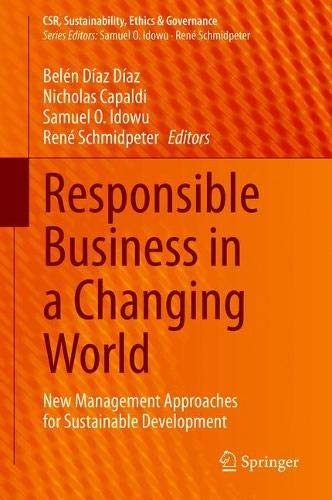 Responsible Business in a Changing World: New Management Approaches for Sustainable Development