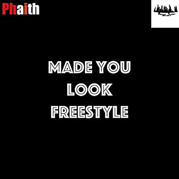 Made You Look Freestyle