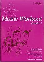 Royal Irish Academy Music Workout Grade 1