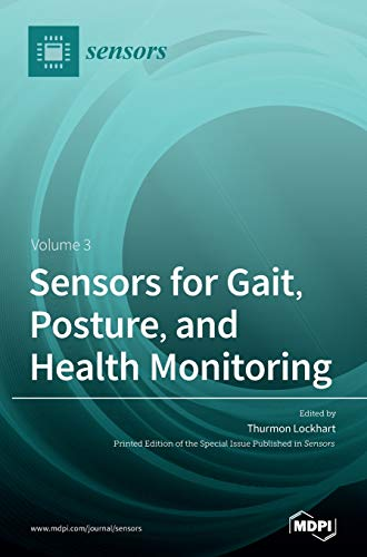 Sensors for Gait, Posture, and Health Monitoring...