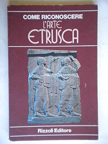 Come riconoscere l'arte etrusca