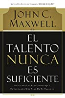 El Talento Nunca Es Suficiente / Talent is Never Enough