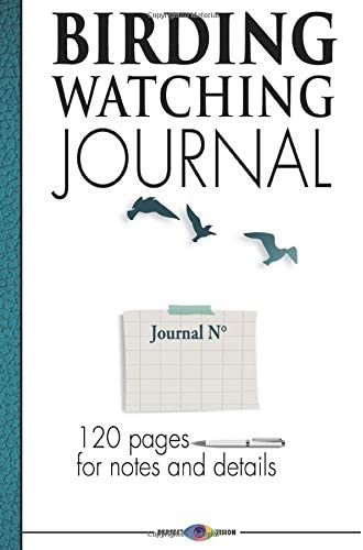 Birding Watching Journal 120 pages for notes and details Birdwatching and migration Note in product image