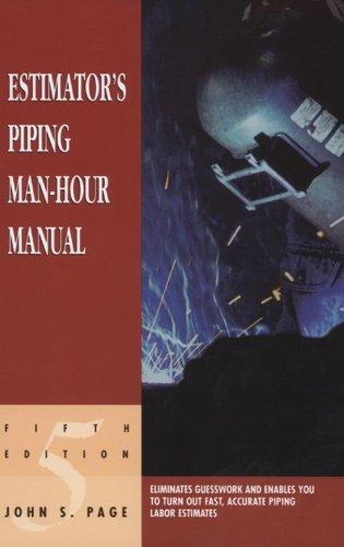 Estimator's Piping Man-Hour Manual (Estimator's Man-Hour Library) (English Edition)