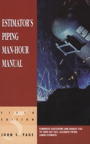 Estimator's Piping Man-Hour Manual (Estimator's Man-Hour Library) (English Edition)