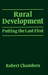 Rural Development: Putting the last first 1st Edition