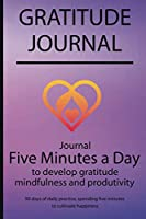 Gratitude journal: Journal Five minutes a day to develop gratitude, mindfulness and productivity By Simple Live 7337