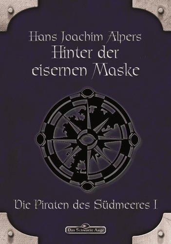 DSA 15: Hinter der Eisernen Maske: Das Schwarze Auge Roman Nr. 15