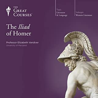 The Iliad of Homer                   Written by:                                                                                                                                 Elizabeth Vandiver,                                                                                        The Great Courses                               Narrated by:                                                                                                                                 Elizabeth Vandiver                      Length: 6 hrs and 4 mins     17 ratings     Overall 4.8