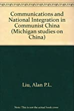 Communications and National Integration in Communist China