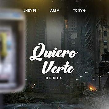Quiero Verte (Remix)