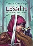 Lesath: Memorias de un engaño (Fuera de colección) (Spanish Edition)