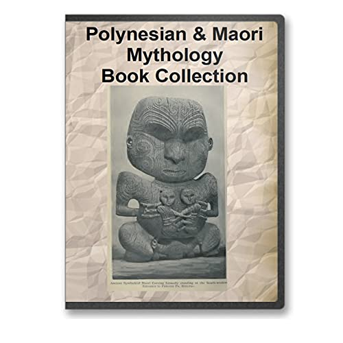 Polynesian and Maori Mythology Book Collection - 9 Volumes Exploring the Myths of These Ancient Tribes