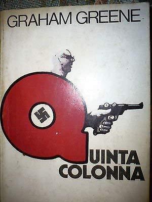 Graham Greene: Quinta colonna Ed. Oscar Mondadori A32