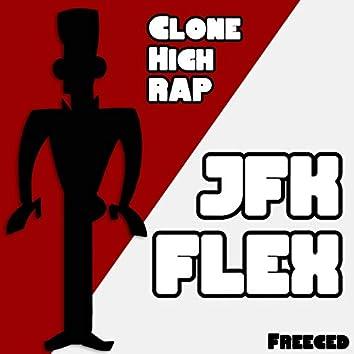 Clone High Rap: JFK Flex