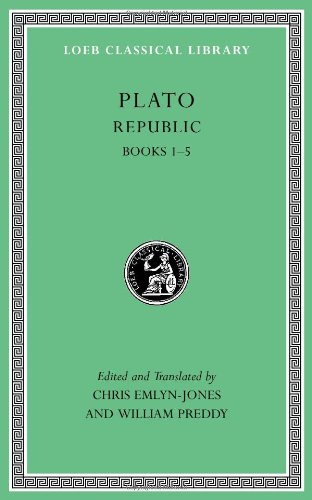 Plato: Republic, Volume I: Books 1-5 (Loeb Classical Library)