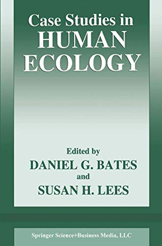 Case Studies in Human Ecology (The Language of Science)