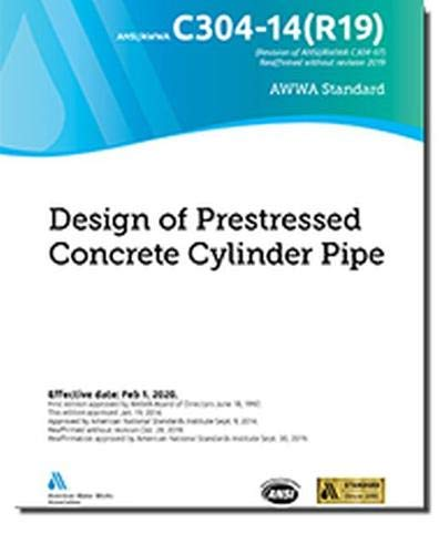 AWWA C304-14(R19) Design of Prestressed Concrete Cylinder Pipe
