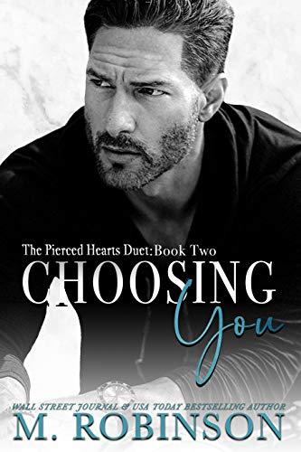 Choosing You: The Pierced Hearts Duet: Book Two: 2