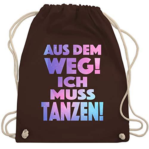 Shirtracer Festival Turnbeutel - Aus dem Weg! Ich muss tanzen! - Unisize - Braun - turnbeutel spruch tanzen - WM110 - Turnbeutel und Stoffbeutel aus Baumwolle