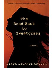 The Road Back to Sweetgrass